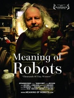 Meaning of Robots movie poster (2011) picture MOV_a92430f9