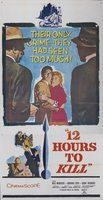 Twelve Hours to Kill movie poster (1960) picture MOV_a934b94c