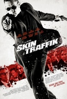 Skin Traffik movie poster (2014) picture MOV_a996d2fc