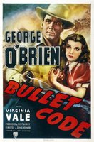 Bullet Code movie poster (1940) picture MOV_a9a7448e