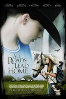 All Roads Lead Home movie poster (2007) picture MOV_aa18d0c4