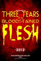 Three Tears on Bloodstained Flesh movie poster (2012) picture MOV_aa3fdbae