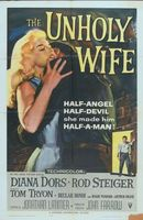 The Unholy Wife movie poster (1957) picture MOV_aa74d38e