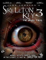 Skeleton Key 3: The Organ Trail movie poster (2011) picture MOV_aa9341f7