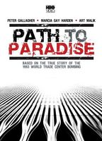 Path to Paradise: The Untold Story of the World Trade Center Bombing. movie poster (1997) picture MOV_aaf5c2be