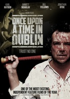 Once Upon a Time in Dublin movie poster (2009) picture MOV_ab540d41