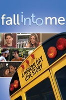 Fall Into Me movie poster (2006) picture MOV_ab73b770