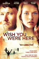 Wish You Were Here movie poster (2012) picture MOV_ab97be51