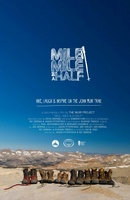Mile... Mile & a Half movie poster (2013) picture MOV_abb62758