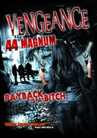 Vengeance Is a .44 Magnum movie poster (2013) picture MOV_abf19a36