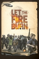 Let the Fire Burn movie poster (2013) picture MOV_ac0309c2