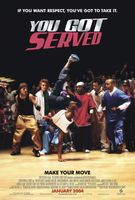 You Got Served movie poster (2004) picture MOV_ac23ffb5