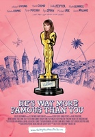 He's Way More Famous Than You movie poster (2012) picture MOV_ac563449