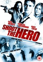 Shoot the Hero movie poster (2010) picture MOV_accb1226