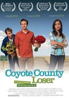 Coyote County Loser movie poster (2009) picture MOV_acdde020