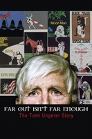 Far Out Isn't Far Enough: The Tomi Ungerer Story movie poster (2012) picture MOV_ae1bb327