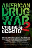American Drug War 2: Cannabis Destiny movie poster (2013) picture MOV_aedef0bc