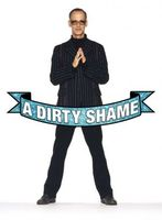 A Dirty Shame movie poster (2004) picture MOV_af695fb9