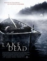 Lake Dead movie poster (2007) picture MOV_afde2b1b