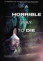 A Horrible Way to Die movie poster (2010) picture MOV_b000b246