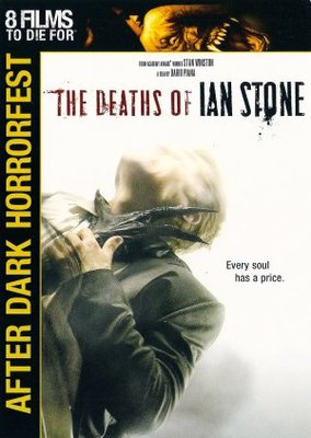 The Deaths of Ian Stone movie poster (2007) poster MOV_b05174c6
