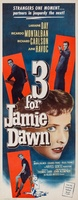 Three for Jamie Dawn movie poster (1956) picture MOV_b0679fb5