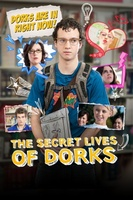 The Secret Lives of Dorks movie poster (2013) picture MOV_b081e1f6