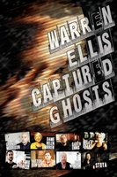 Warren Ellis: Captured Ghosts movie poster (2011) picture MOV_b10bfde9