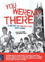 You Weren't There: A History of Chicago Punk 1977 to 1984 movie poster (2007) picture MOV_b146d860