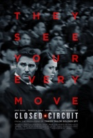 Closed Circuit movie poster (2013) picture MOV_b157a88e