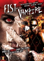 Fist of the Vampire movie poster (2007) picture MOV_b16e0d9d