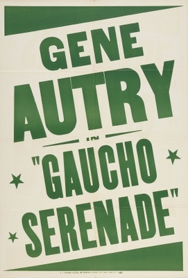 Gaucho Serenade movie poster (1940) poster MOV_b1757f7b