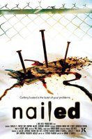 Nailed movie poster (2006) picture MOV_b19b865d