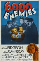 6,000 Enemies movie poster (1939) picture MOV_b1cbbf78