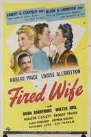 Fired Wife movie poster (1943) picture MOV_b2166754