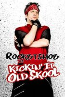 Kickin It Old Skool movie poster (2007) picture MOV_b285221c