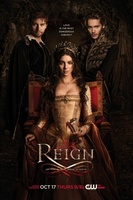 Reign movie poster (2013) picture MOV_b29c701f