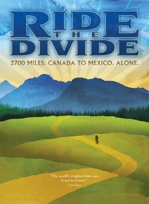 Ride the Divide movie poster (2010) poster MOV_b2b2a3dd