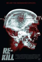 Re-Kill movie poster (2010) picture MOV_b32a3f45