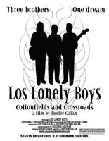 Los Lonely Boys: Cottonfields and Crossroads movie poster (2006) picture MOV_b339df79