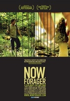 Now, Forager movie poster (2012) picture MOV_b38e24f8