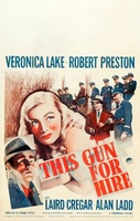 This Gun for Hire movie poster (1942) picture MOV_b3aad5a5