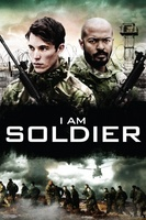 I Am Soldier movie poster (2014) picture MOV_b3c78d91