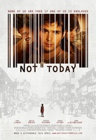 Not Today movie poster (2013) picture MOV_b3d6270a