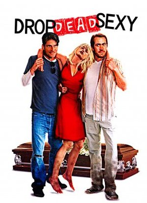 Drop Dead Sexy movie poster (2005) poster MOV_b437c405