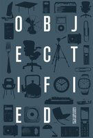 Objectified movie poster (2009) picture MOV_b447463f