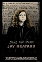 Better Than Something: Jay Reatard movie poster (2011) picture MOV_b4746684
