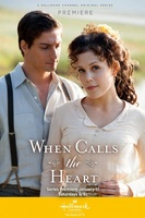 When Calls the Heart movie poster (2014) picture MOV_b4b6a634