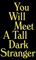 You Will Meet a Tall Dark Stranger movie poster (2010) picture MOV_b4cc7f2f