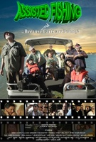 Assisted Fishing movie poster (2012) picture MOV_b4dbc7f1